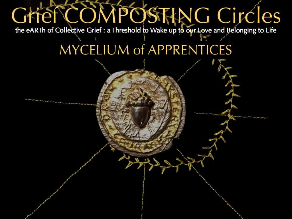 GRIEF COMPOSTING & SOUL Apprenticeship ~ LEVEL 2